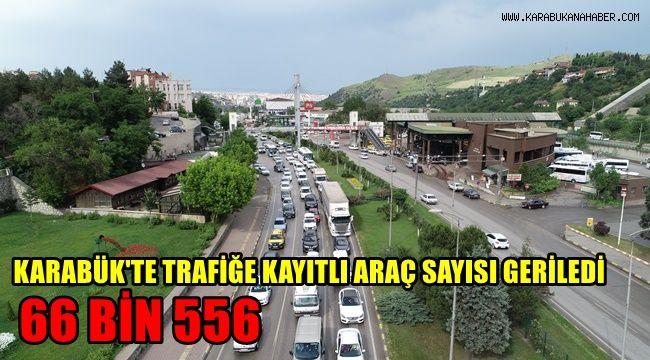 Karabük'te trafiğe kayıtlı araç 66 bin 556'ya geriledi