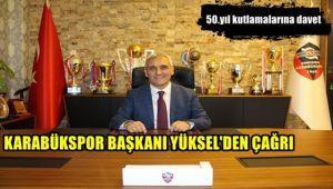 Karabükspor Başkanı Yüksel'den çağrı