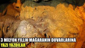 3 milyon yıllık mağaranın sütunlarına yazı yazdılar