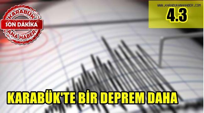 Karabük'te bir deprem daha