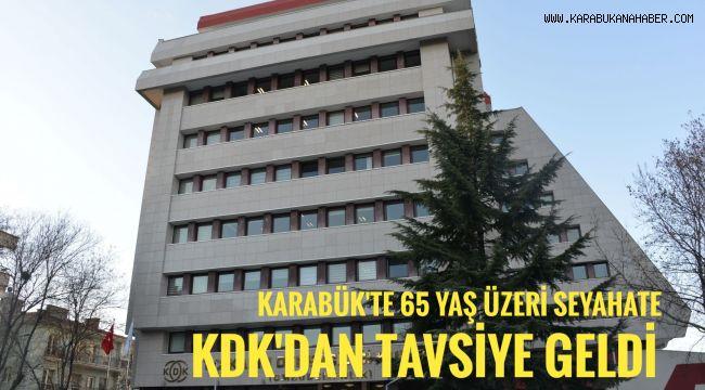 Karabük'te 65 yaş üzeri seyahate Kdk'dan tavsiye geldi