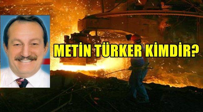 Metin Türker kimdir?