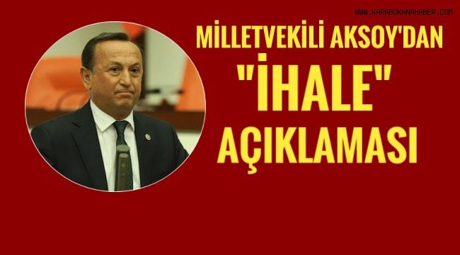 Milletvekili Aksoy'dan