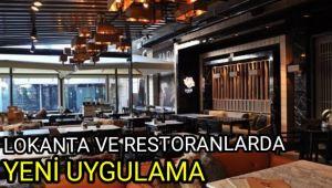 Lokanta ve restoranlarda yeni uygulama