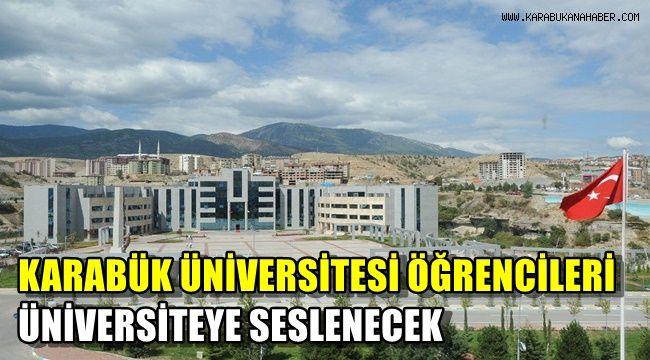 Karabük Üniversitesi öğrencileri Üniversiteye seslenecek