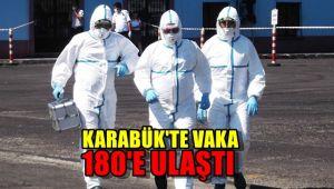 Karabük'te vaka 180'e ulaştı