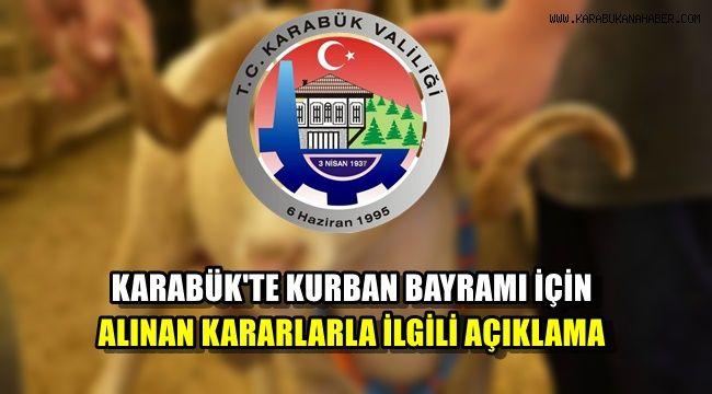 Karabük'te Kurban Bayramı için alınan kararlarla ilgili açıklama