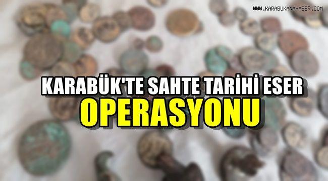 Karabük'te sahte tarihi eser operasyonu