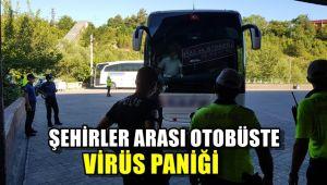 Şehirlerarası otobüste virüs paniği