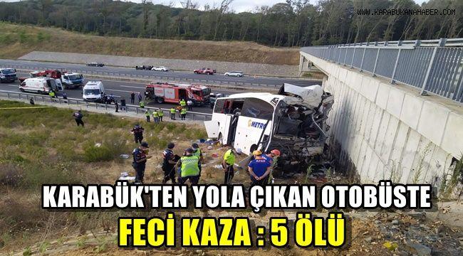 Karabük'ten yola çıkan otobüste feci kaza: 5 ölü