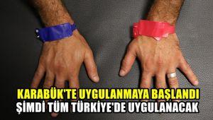 Karabük'te uygulanmaya başlandı, şimdi tüm Türkiye'de uygulanacak