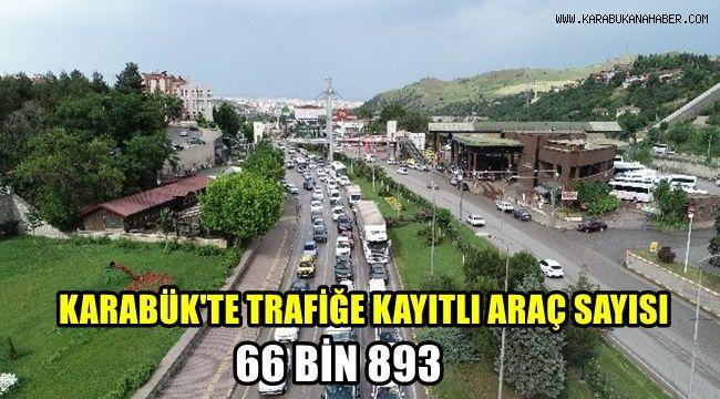 Karabük'te trafiğe kayıtlı 66 bin 893 araç var