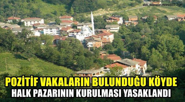 Pozitif vakaların bulunduğu köyde halk pazarının kurulması yasaklandı