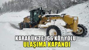 Karabük'te 166 köy yolu ulaşıma kapandı