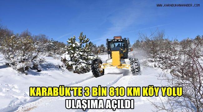 Karabük'te 3 bin 810 KM köy yolu ulaşıma açıldı