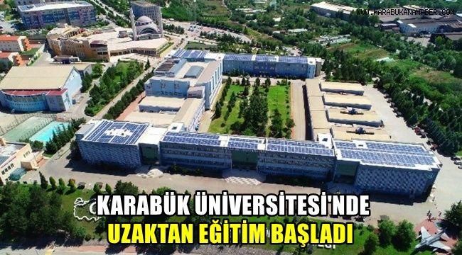 Karabük Üniversitesi'nde uzaktan eğitim başladı