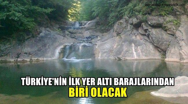 Türkiye'nin ilk yer altı barajlarından biri olacak
