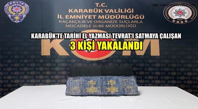 Karabük'te tarihi el yazması Tevrat'ı satmaya çalışan 3 kişi yakalandı