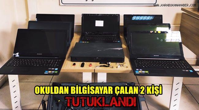 Okuldan bilgisayarları çalan 2 kişi tutuklandı