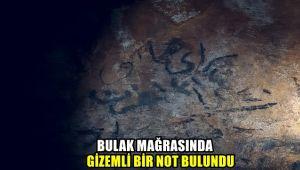 Bulak Mağarası'nda gizemli bir not bulundu